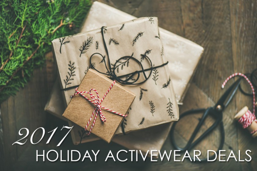 HOLIDAY ACTIVEWEAR DEALS 2017
