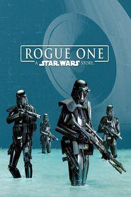 "Plakat for filmen ""Rogue One: A Star Wars Story"""