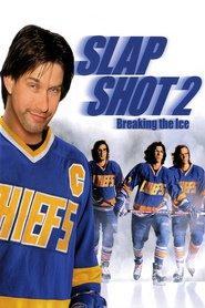 """Plakat for filmen """"Slap Shot 2: Breaking the Ice"""""""