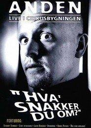 """Plakat for filmen """"Anden live i Cirkusbygningen - Hva' snakker du om?"""""""