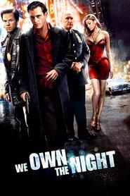 """Plakat for filmen """"We Own the Night"""""""
