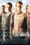 """Plakat for filmen """"Hold Me Tight"""""""