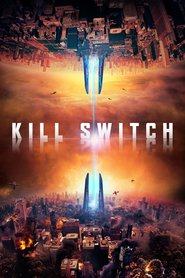 "Plakat for filmen ""Kill Switch"""