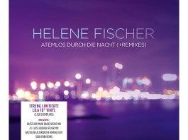 Helene Fischer: Atemlos Durch die Nacht - vier Remixe des Superhits auf Vinyl