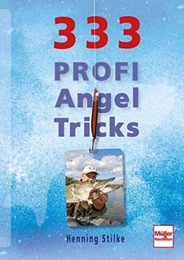 333 Profi-Angeltricks -
