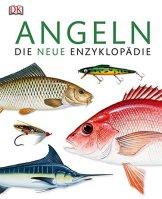 Angeln: Die neue Enzyklopädie -