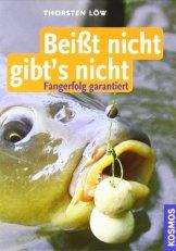Beißt nicht - gibts nicht: + DVD Die besten Tipps -