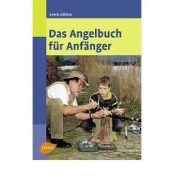 Das Angelbuch f?r Anf?nger (Paperback)(German) – Common -