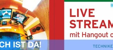 Live Streaming mit Hangout on Air Bloggercamp.tv Das Buch ist da!