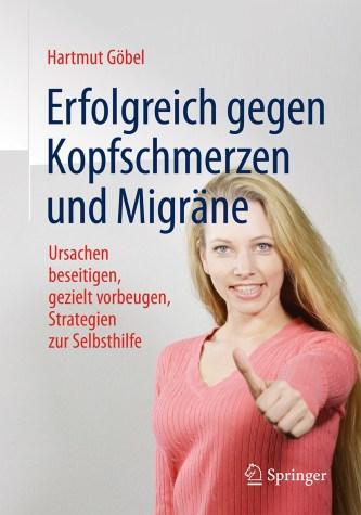 Erfolgreich gegen Kopfschmerzen und Migräne 8 Auflage 2016