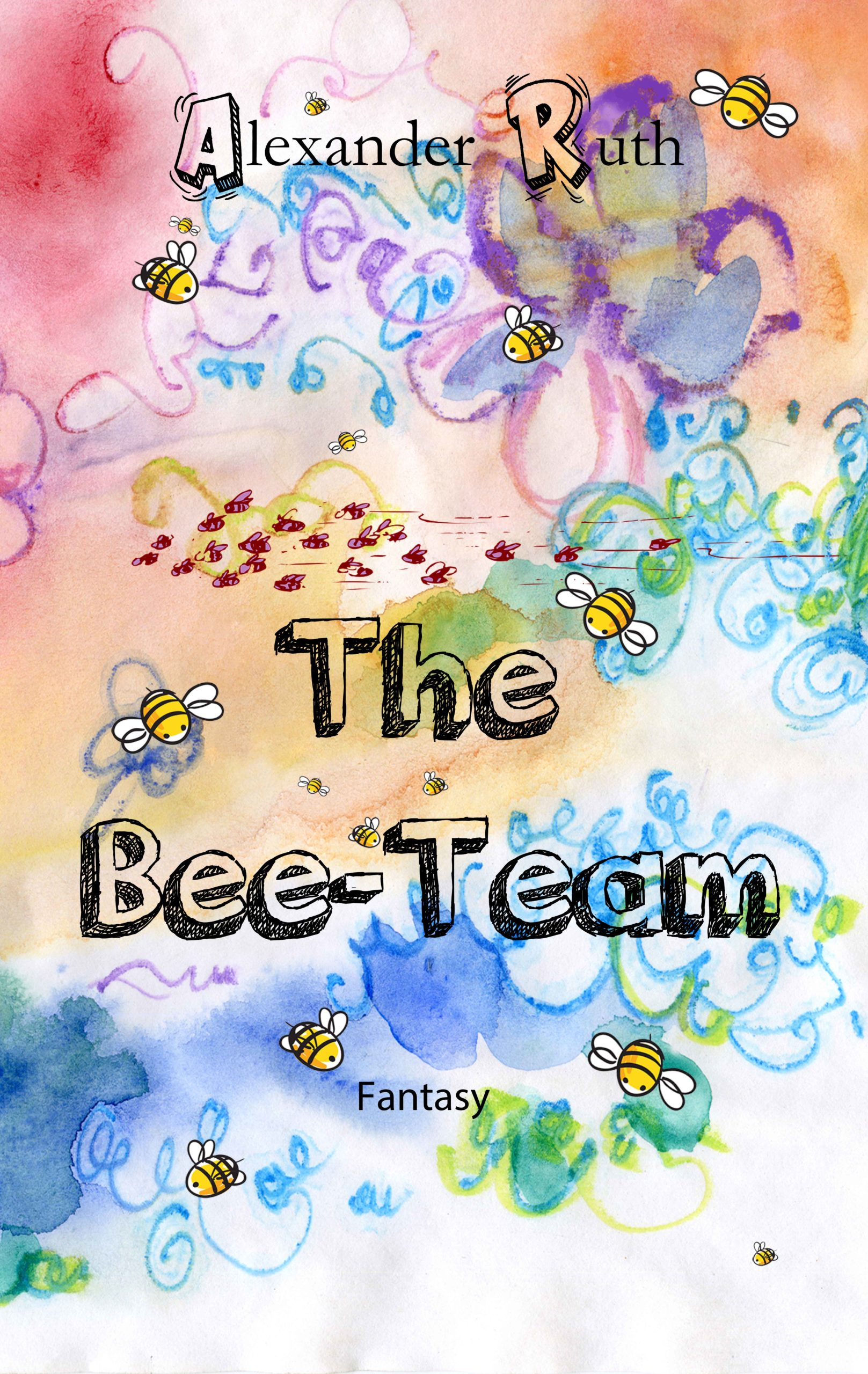 The Bee-Team rescues the world!