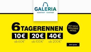 GALERIA 6 Tagerennen