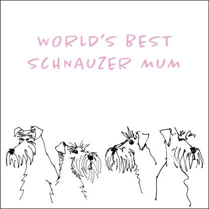worlds-best-schnauzer-mum-card