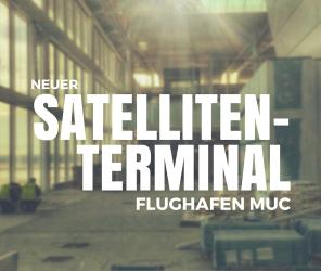 Satelliten-Terminal Flughafen MUC