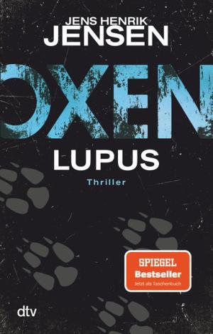 Oxen. Lupus   Schöner morden mit dem Bundeslurch
