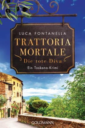 Trattoria Mortale - Die tote Diva | Schöner morden mit dem Bundeslurch
