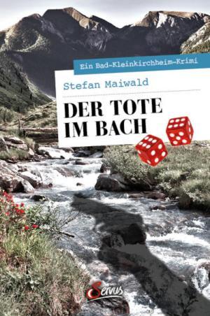 Der Tote im Bach   Schöner morden mit dem Bundeslurch