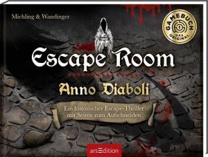 Escape Room. Anno Diaboli. Ein historischer Escape-Thriller   Schöner morden mit dem Bundeslurch