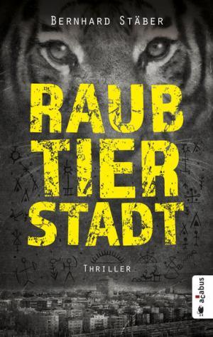Raubtierstadt | Schöner morden mit dem Bundeslurch