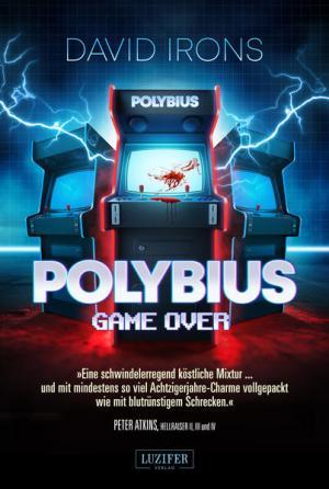 POLYBIUS - GAME OVER | Schöner morden mit dem Bundeslurch