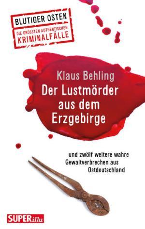 Der Lustmörder aus dem Erzgebirge | Schöner morden mit dem Bundeslurch
