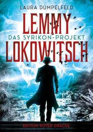 Lemmy Lokowitsch | Schöner morden mit dem Bundeslurch