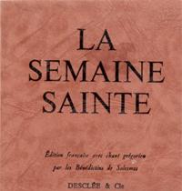 La réforme de la Semaine Sainte de 1955 - Présentation générale