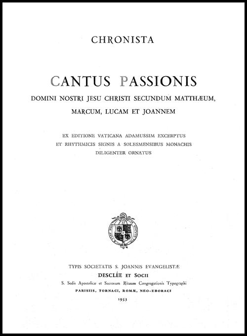 Fichiers PDF : Cantus Passionis D.N. Jesu Christi secundum Matthæum, Marcum, Lucam & Joannem - 1953