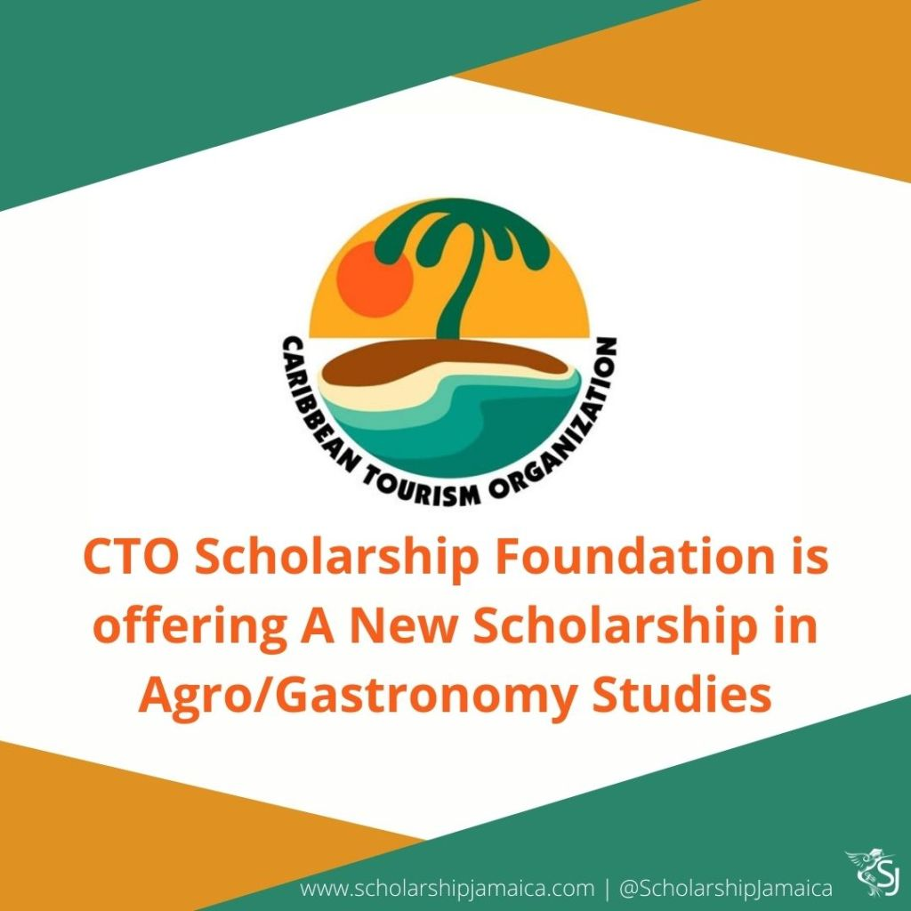 Caribbean Tourism Organization (CTO) Scholarship Foundation will fund a scholarship for studies in agro/gastronomy-related subjects to Caribbean nationals students.
