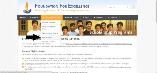 The Foundation for Excellence Scholarship Program gives financial assistance to economically weak students to pursue higher education within India.