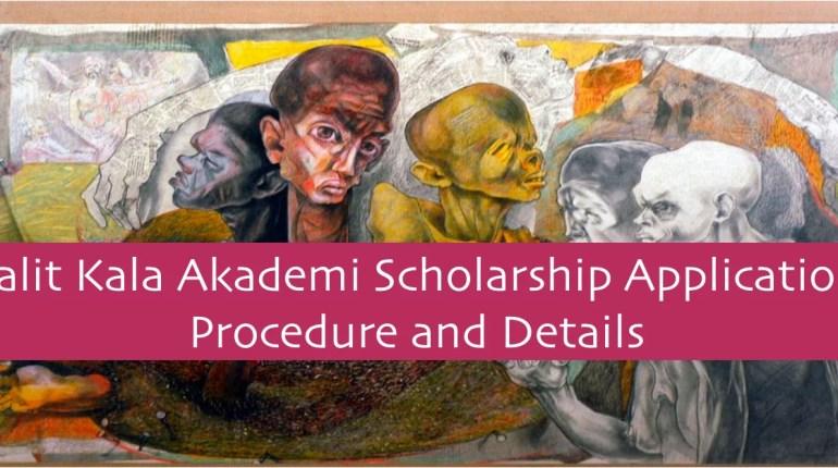 Lalit Kala Akademi Scholarship Application Procedure and Details