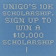 Unigo $10k Scholarship