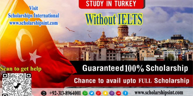 Turkey Scholarships Without IELTS