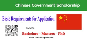 Basic requirements for Chinese Government Scholarships