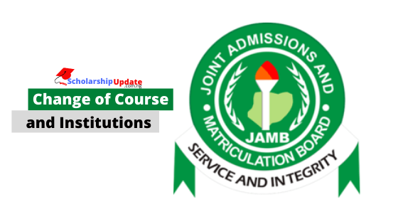 Jamb Change of Course and Institutions