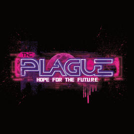 """""""Hope For The F.U.T.U.R.E."""" by The Plague, this band is wearing shades it's so bright!"""