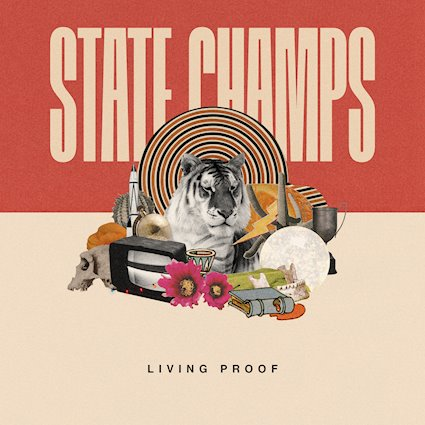 """(Album Review) """"Living Proof"""" by State Champs"""