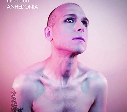 """(Album Review) """"Anhedonia"""" by The Religion"""