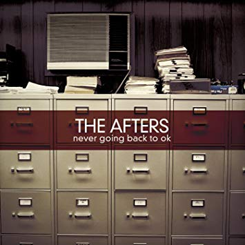 """(Throwback Review) """"Never Going Back To OK"""" by THE AFTERS"""