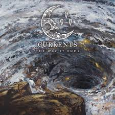 """(Album Review) """"The Way It Ends"""" by CURRENTS"""