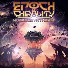 """(Exclusive Album Stream):  """"Nucleosynthesis"""" by EPOCH OF CHIRALITY"""