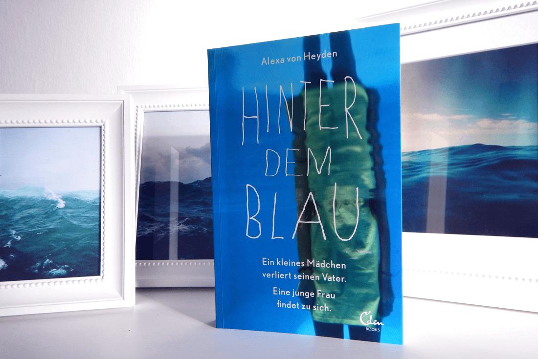 Alexe von Heyden - Hinter dem Blau
