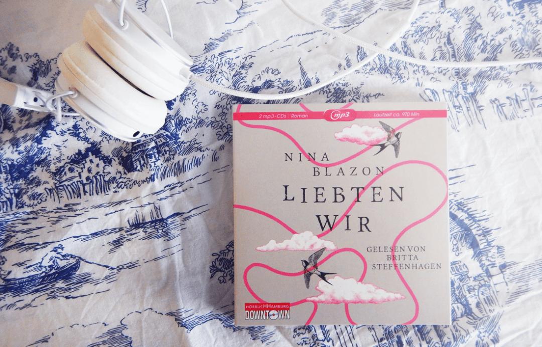 Nina Blazon - Liebten Wir - Hörbuch Kritik Schonhalbelf