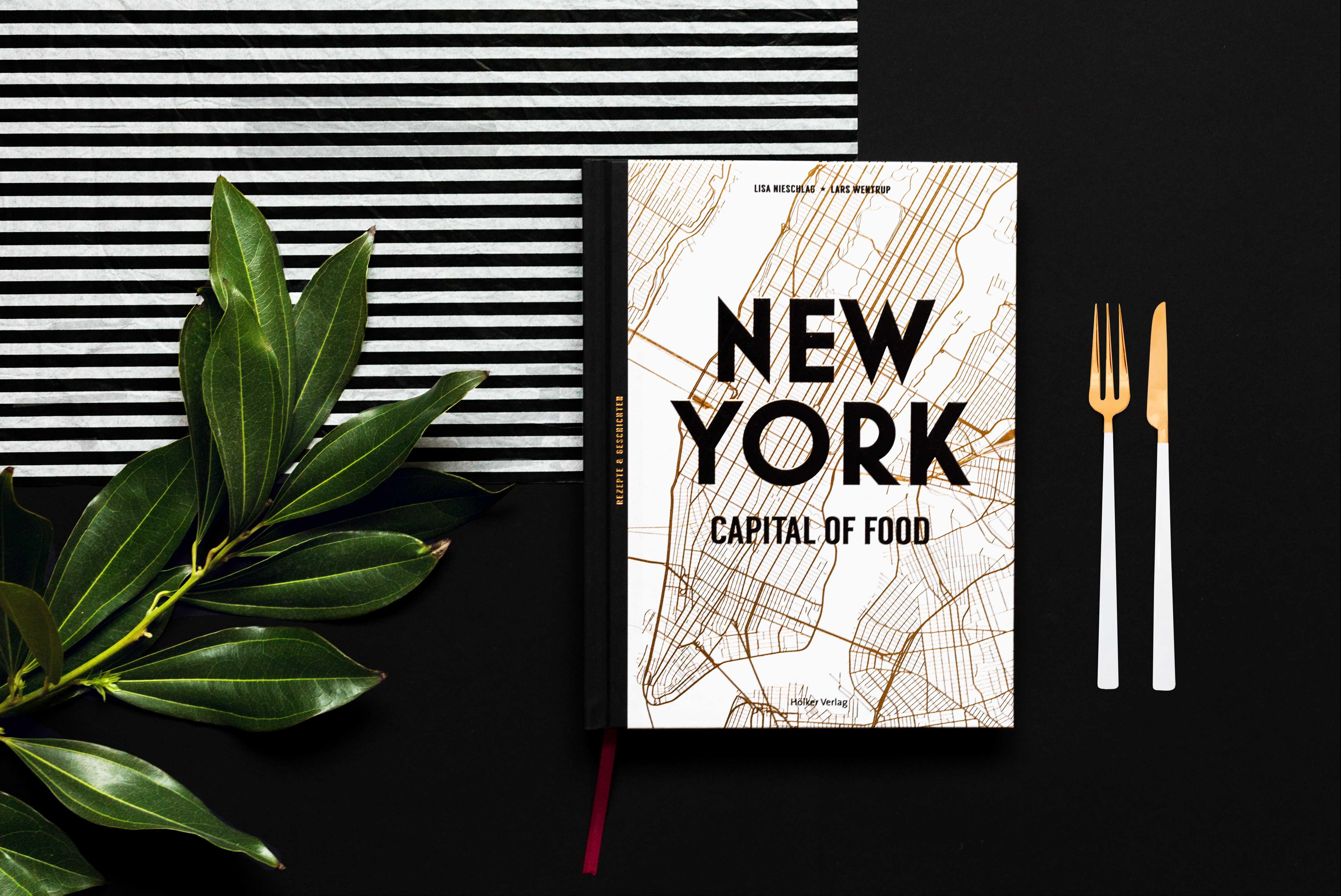 new-york-capital-of-food-schonhalbelf-lisa-nieschlag-lars-wentrup-kochbuch-rezepte-geschichten-lifestyle-neu