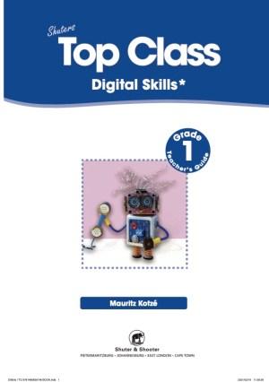 Top Class Digital Skills Grade 1 Teachers Guide