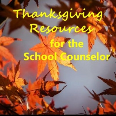 School Counseling Thanksgiving Resources