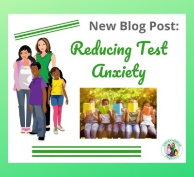 Reducing Test Anxiety in School Counseling