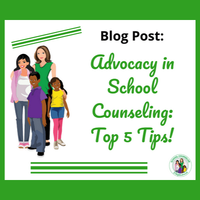 Advocacy in School Counseling: Top 5 Tips