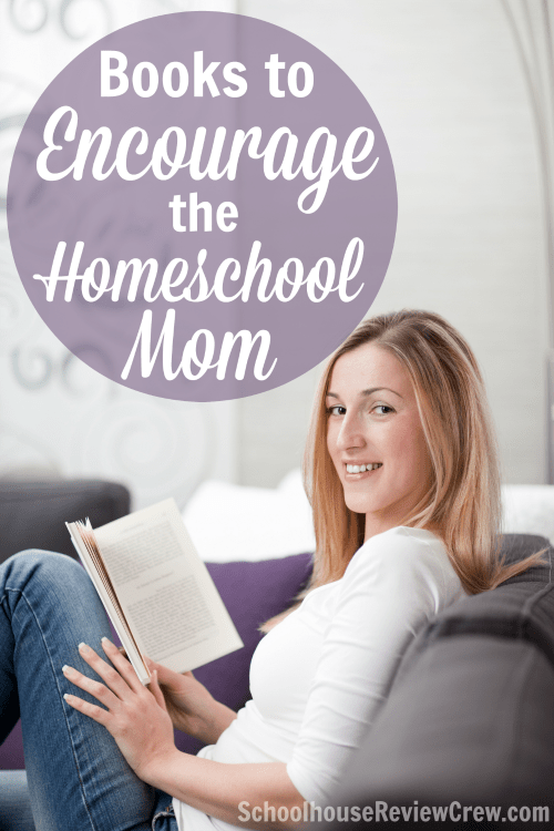 Books to Encourage the Homeschool Mom