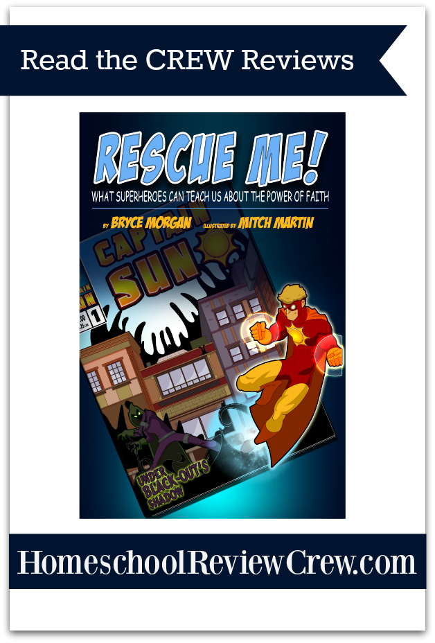 Rescue Me! What Superheroes Can Teach Us About the Power of Faith {The Captain Sun Adventures Reviews}